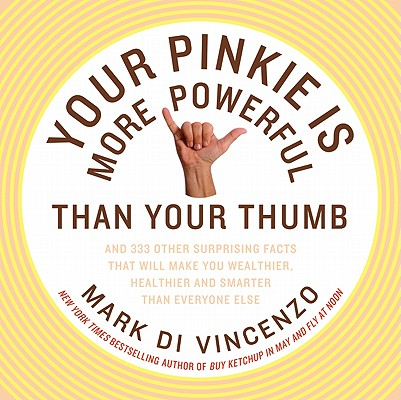 Your Pinkie Is More Powerful Than Your Thumb Cover
