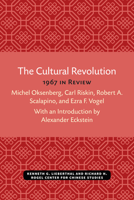 The Cultural Revolution: 1967 in Review (Michigan Monographs In Chinese Studies) Cover Image