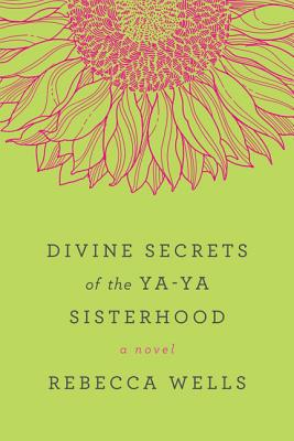 Divine Secrets of the Ya-Ya Sisterhood Cover