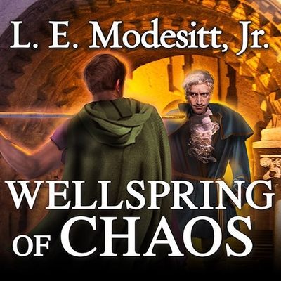 Wellspring of Chaos (Saga of Recluce #12) Cover Image
