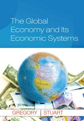 The Global Economy and Its Economic Systems (Upper Level Economics Titles) Cover Image