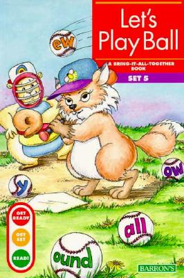 Let's Play Ball: Bring-It-All-Together Book Cover Image