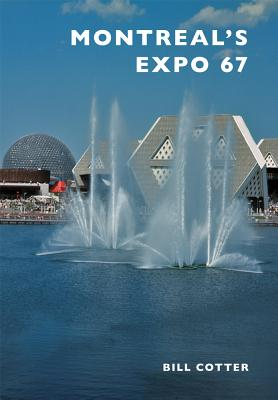 Montreal's Expo 67 Cover Image