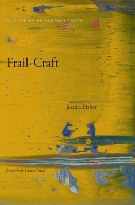 Cover for Frail-Craft (Yale Series of Younger Poets)