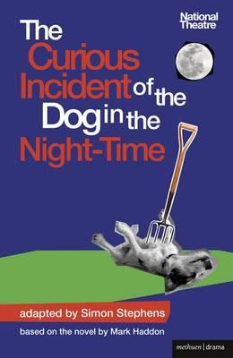 The Curious Incident of the Dog in the Night-Time: The Play (Methuen Drama Modern Plays) Cover Image