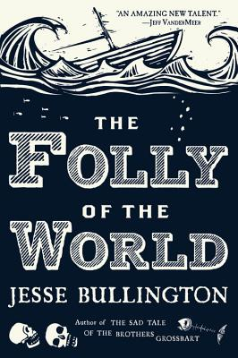 The Folly of the World Cover Image