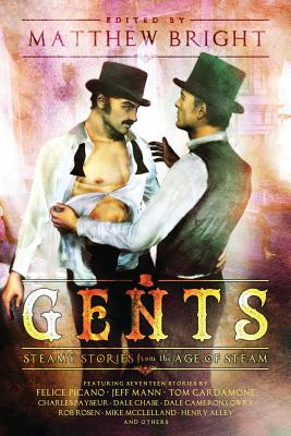 Gents: Steamy Stories From the Age of Steam Cover Image
