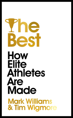 The Best: How Elite Athletes Are Made Cover Image