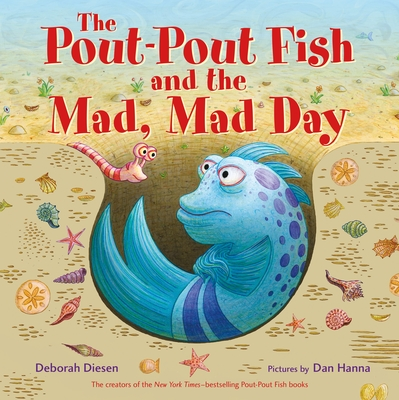The Pout-Pout Fish and the Mad, Mad Day (A Pout-Pout Fish Adventure) Cover Image