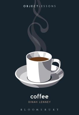 Coffee (Object Lessons) Cover Image