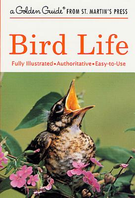 Bird Life (A Golden Guide from St. Martin's Press) Cover Image