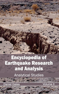 Encyclopedia of Earthquake Research and Analysis: Volume II (Analytical Studies) Cover Image