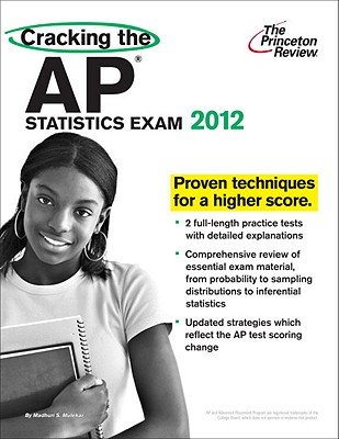 Cracking the AP Statistics Exam, 2012 Edition Cover Image
