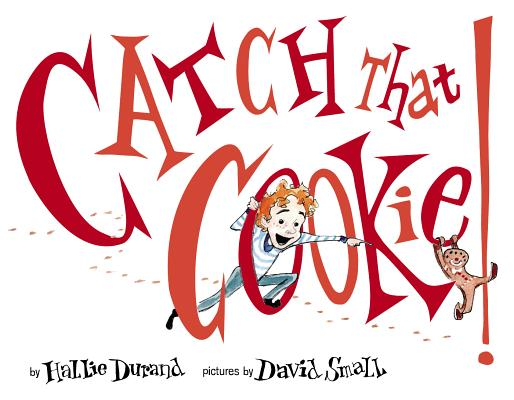Cover for Catch That Cookie!