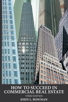 How to Succeed in Commercial Real Estate Cover Image