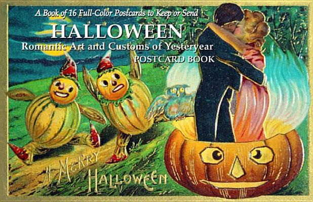 Halloween: Romantic Art and Customs of Yesteryear Postcard Book Cover Image