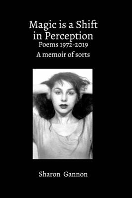 Magic Is A Shift In Perception Cover Image