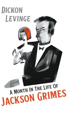 A Month in the Life of Jackson Grimes Cover Image