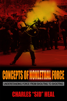 Cover for Concepts of Nonlethal Force