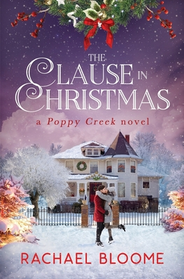 The Clause in Christmas: A Poppy Creek Novel Cover Image