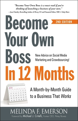 Become Your Own Boss in 12 Months: A Month-by-Month Guide to a Business that Works Cover Image