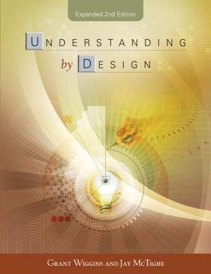 Understanding by Design Expanded 2nd Edition (Professional Development) Cover Image
