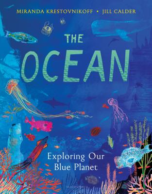 The Ocean: Exploring our blue planet Cover Image