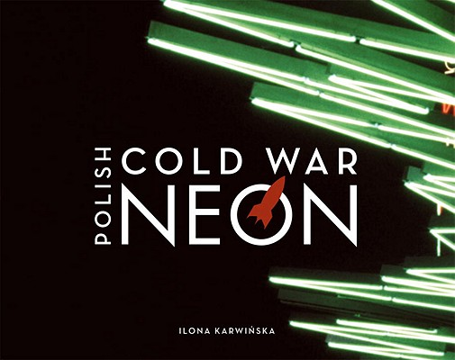 Polish Cold War Neon Cover Image