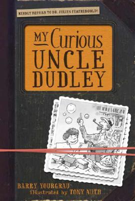 My Curious Uncle Dudley Cover
