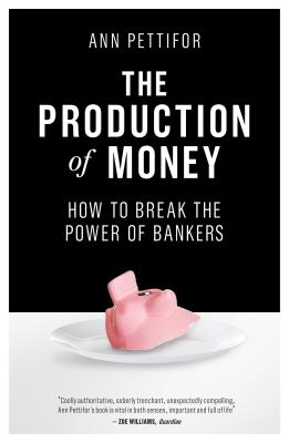 Cover for The Production of Money