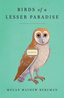 Birds of a Lesser Paradise: Stories Cover Image