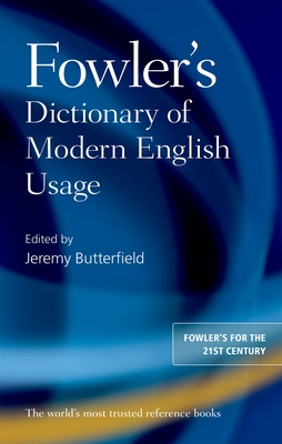 Fowler's Dictionary of Modern English Usage Cover Image