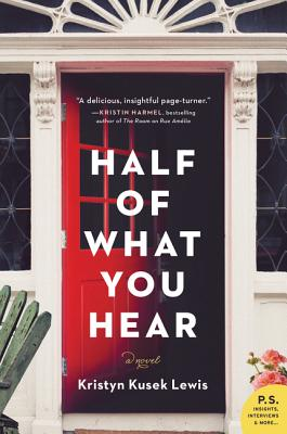Half of What You Hear: A Novel Cover Image