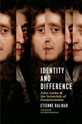 Identity and Difference: John Locke and the Invention of Consciousness Cover Image