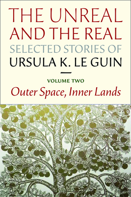 The Unreal and the Real: Selected Stories Volume Two: Outer Space, Inner Lands Cover Image