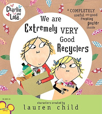 We Are Extremely Very Good Recyclers Cover