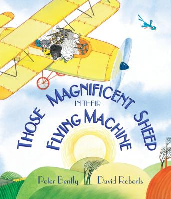 Cover for Those Magnificent Sheep in Their Flying Machine (Andersen Press Picture Books)
