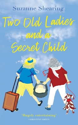 Two Old Ladies and a Secret Child Cover Image