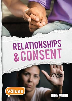 Relationships and Consent (Our Values - Level 3) Cover Image