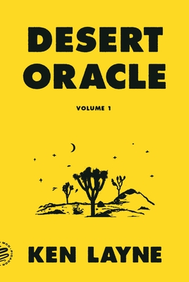 Desert Oracle: Volume 1: Strange True Tales from the American Southwest Cover Image