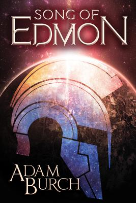 Cover for Song of Edmon (Fracture Worlds #1)