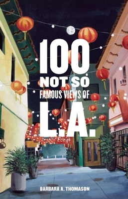 100 Not So Famous Views of L.A. Cover