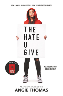 The Hate U Give Movie-Tie-In Edition by Angie Thomas