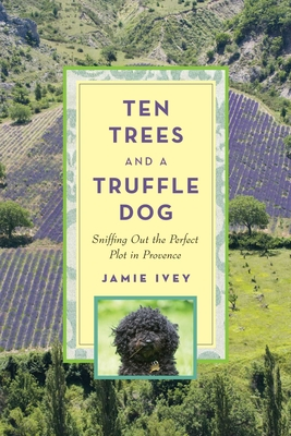 Ten Trees and a Truffle Dog Cover