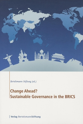 Change Ahead?: Sustainable Governance in the BRICs Cover Image