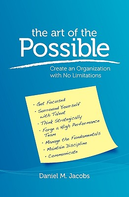 The Art of the Possible: Create an Organization with No Limitations Cover Image