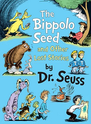 The Bippolo Seed and Other Lost Stories Cover