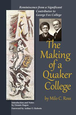The Making of a Quaker College Cover Image