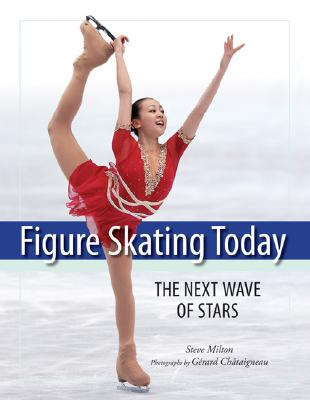 Figure Skating Today: The Next Wave of Stars Cover Image