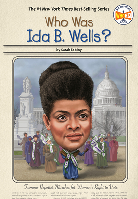 Who Was Ida B. Wells? (Who Was?) Cover Image